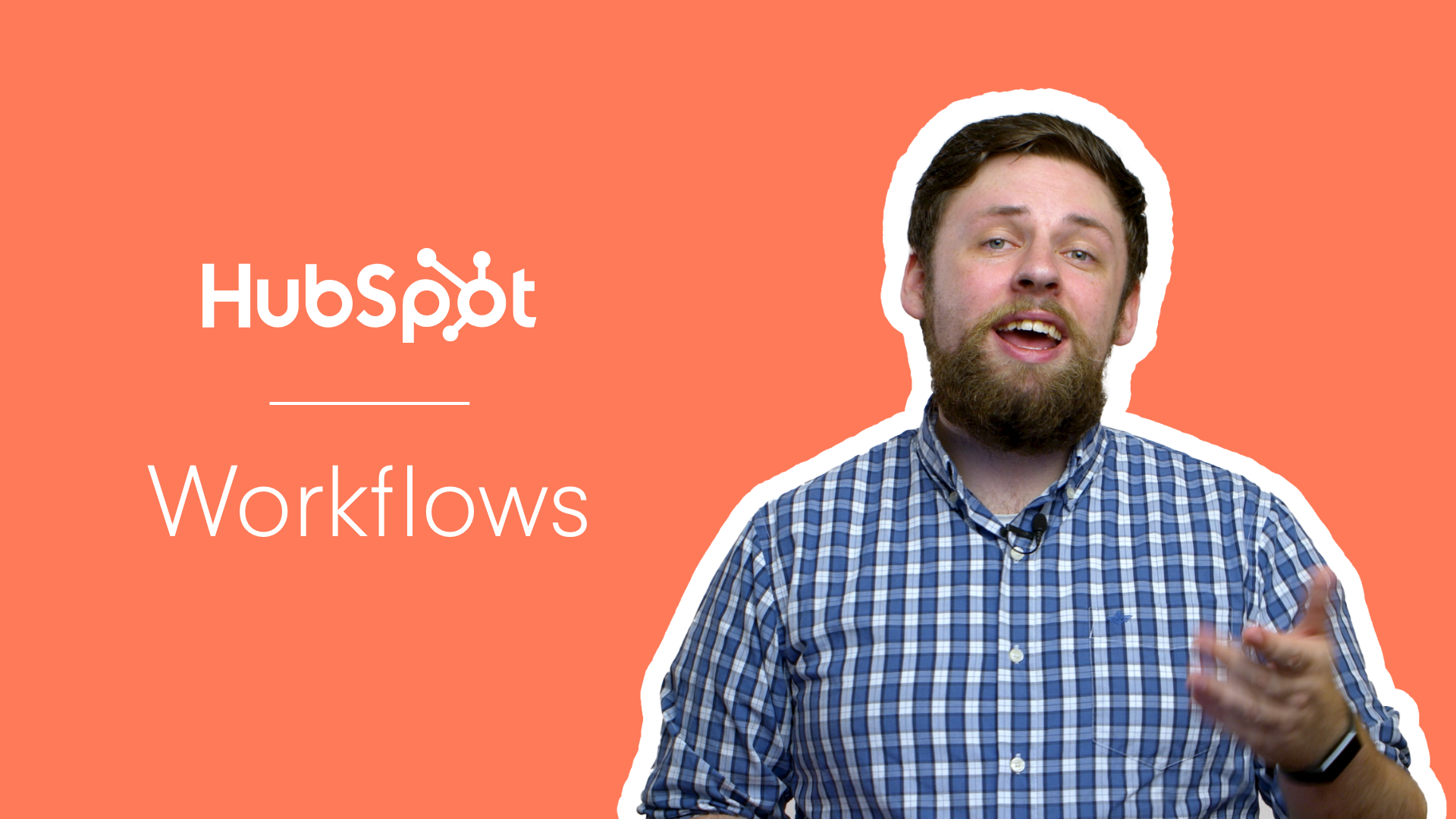 The Basics of Building a HubSpot Workflow