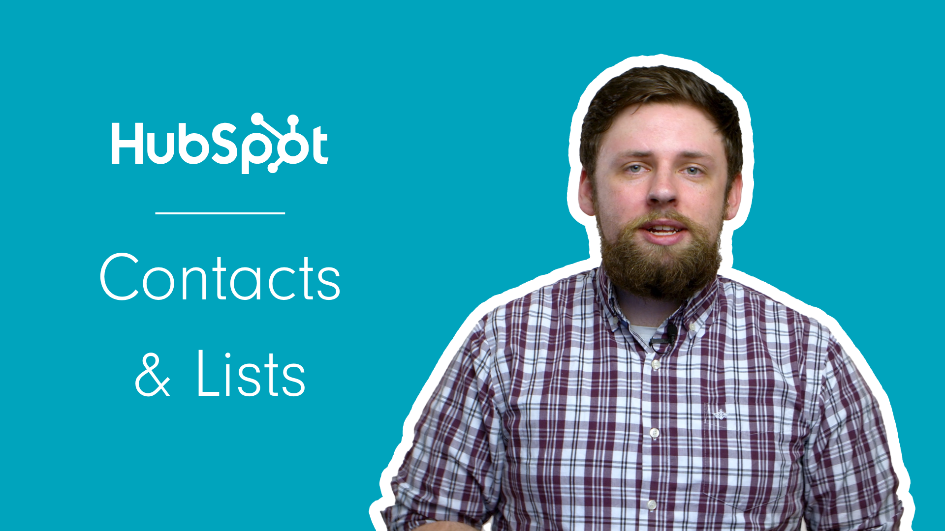 Managing Contacts & Creating Lists in HubSpot